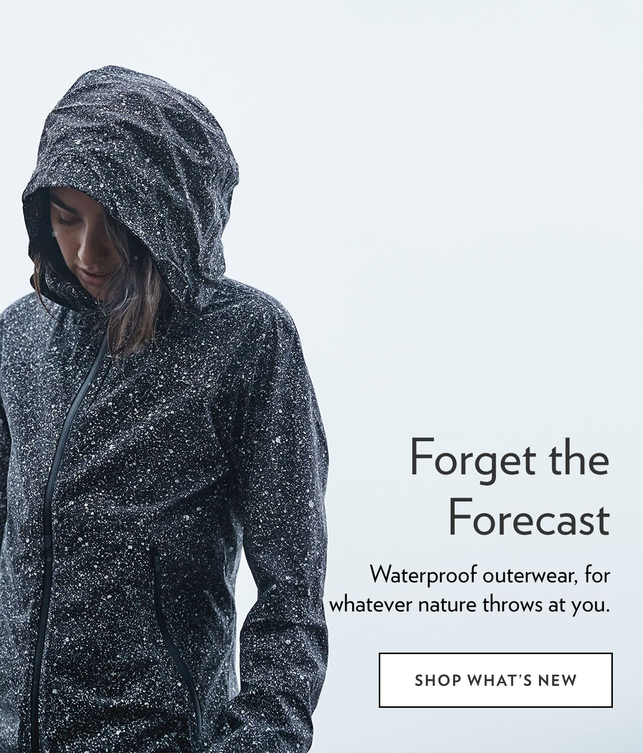 1840b912fe33d Forget the Forecast - SHOP WHAT S NEW