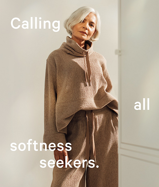 Calling all softness seekers.