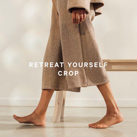 RETREAT YOURSELF CROP