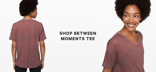 shop between moments tee