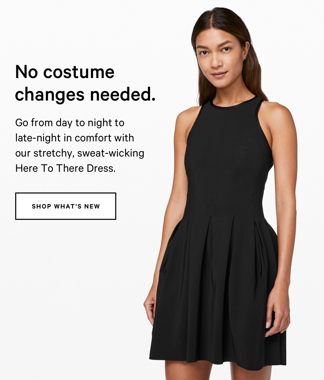No costume changes needed. - SHOP WHAT'S NEW