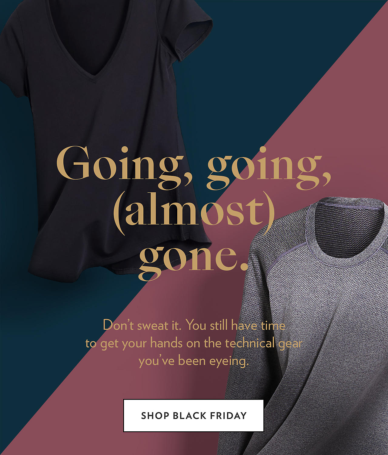 7750b0a4dd0d3 Our Black Friday Event Ends Soon - lululemon athletica Email Archive